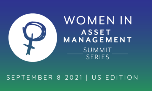 """""""Breaking the Wall Street stigma"""" – 2021's US edition of the Women in Asset Management Summit"""